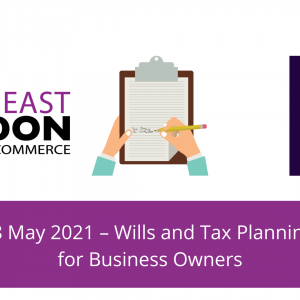 Thackray Williams wills and tax planning free webinar 18 May 12.30-1.30 South East London Chamber of Commerce